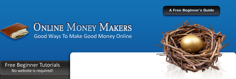 Online Money Makers Good Ways to Make Good Money Online